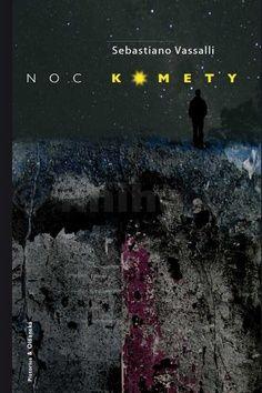Vassalli Sebastiano: Noc komety cena od 165 Kč