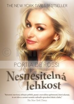 Portia De Rossi: Nesnesitelná lehkost cena od 237 Kč