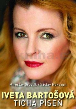 Václav Nekvapil: Iveta Bartošová: tichá píseň cena od 141 Kč