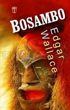 Edgar Wallace: Bosambo cena od 60 Kč