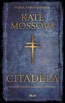 Kate Mosse Citadela cena od 362 Kč