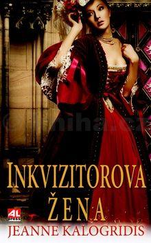 Kalogridis Jeanne: Inkvizitorova žena cena od 129 Kč