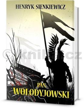 Henryk Sienkiewicz: Pan Wolodyjowski cena od 232 Kč