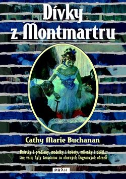 Buchananová Cathy Marie: Dívky z Montmartru cena od 194 Kč