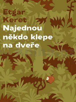 Etgar Keret: Najednou někdo klepe na dveře cena od 124 Kč