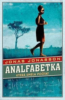 Jonas Jonasson: Analfabetka, která uměla počítat cena od 189 Kč