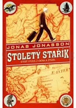 Jonas Jonasson: Stoletý stařík, který vylezl z okna a zmizel cena od 238 Kč