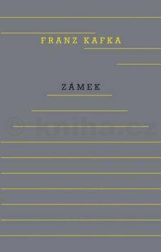 Franz Kafka: Zámek cena od 226 Kč