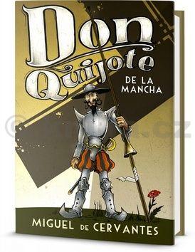 Miguel de Cervantes: Don Quiote de La Mancha (nezkrácená verze) cena od 155 Kč