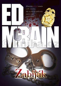 Ed McBain: Zabiják cena od 166 Kč