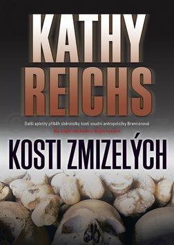 Kathy Reichs: Kosti zmizelých cena od 204 Kč