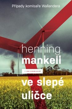 Henning Mankell: Ve slepé uličce cena od 169 Kč