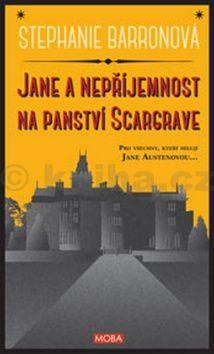 Barronová Stephanie: Jane a nepříjemnost na panství Scargrave cena od 79 Kč