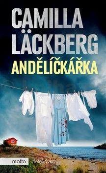 Camilla Läckberg: Andělíčkářka cena od 207 Kč