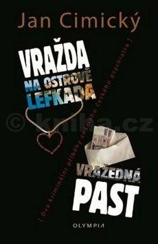 Jan Cimický: Vražda na ostrově Lefkada / Vražedná past cena od 164 Kč