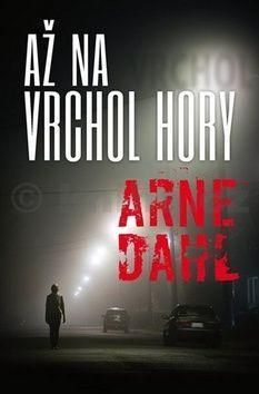 Arne Dahl: Až na vrchol hory cena od 236 Kč