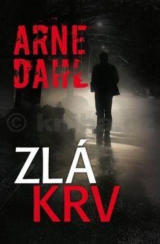 Arne Dahl: Zlá krv cena od 227 Kč