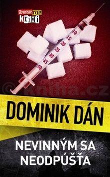 Dominik Dán: Nevinným sa neodpúšťa cena od 254 Kč
