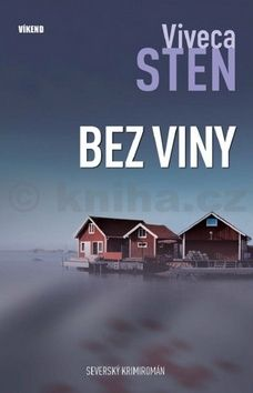 Viveca Sten: Bez viny - Vraždy na Sandhamnu 3 cena od 186 Kč