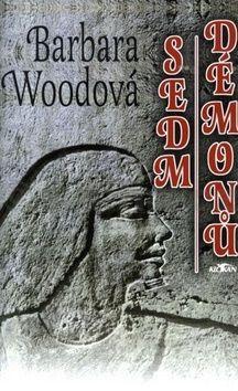 Barbara Wood: Sedm démonů cena od 191 Kč