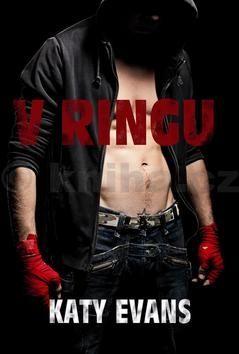 Evans Katy: V ringu (Série Real 1) cena od 178 Kč