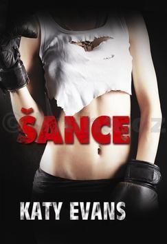 Katy Evans: Šance cena od 58 Kč