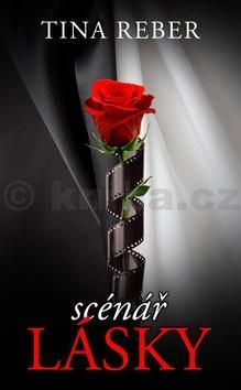 Tina Reber: Scénář lásky (Série Love 2) cena od 64 Kč