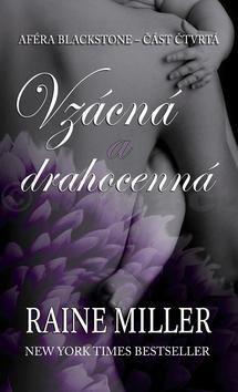 Raine Miller: Vzácná a drahocenná cena od 199 Kč