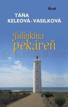 Táňa Keleová-Vasilková: Julinkina pekáreň cena od 218 Kč