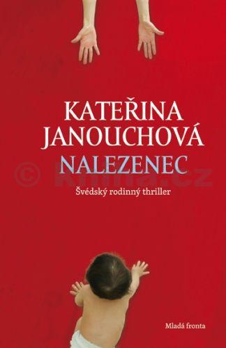 Kateřina Janouchová: Nalezenec cena od 164 Kč