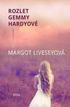 Margot Liveseyová: Rozlet Gemmy Hardyové cena od 281 Kč