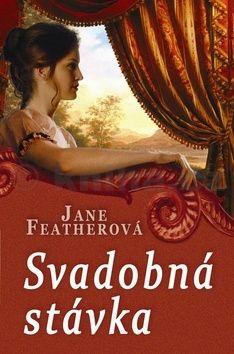Jane Feather: Svadobná stávka cena od 192 Kč