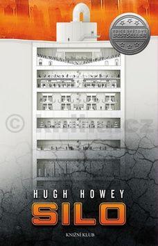Hugh Howey: Silo cena od 299 Kč