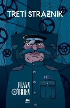 Flann O´Brien: Třetí strážník cena od 205 Kč