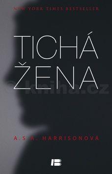 Harrisonová A. S. A.: Tichá žena cena od 210 Kč
