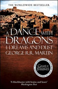 XXL obrazek George Raymond Richard Martin: A Dance with Dragons 1: Dreams and Dust