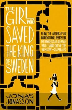 Jonas Jonasson: The Girl Who Saved the King of Sweden cena od 173 Kč