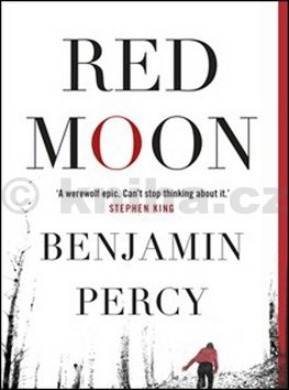 XXL obrazek Benjamin Percy: Red moon