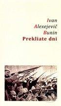 Ivan Alexejevič Bunin Prekliate dni cena od 140 Kč
