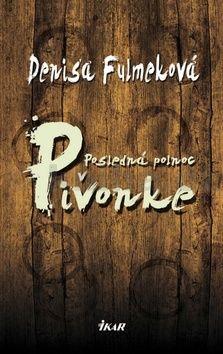 Denisa Fulmeková: Posledná polnoc v Pivonke cena od 212 Kč