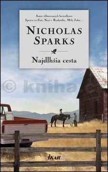 Nicholas Sparks: Najdlhšia cesta cena od 331 Kč
