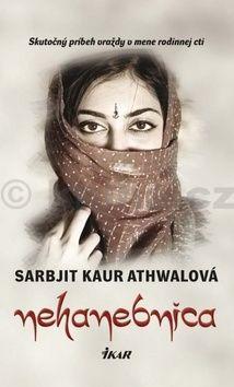 Sarbjit Kaur Athwalová: Nehanebnica cena od 284 Kč