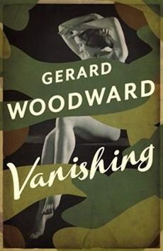 Gerard Woodward: Vanishing cena od 83 Kč