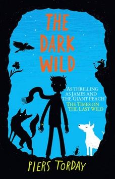 Torday Piers: The Dark Wild cena od 271 Kč
