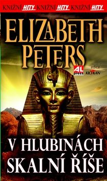 Elizabeth Peters: V hlubinách skalní říše cena od 85 Kč