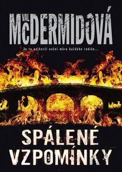 Val McDermid: Spálené vzpomínky cena od 194 Kč