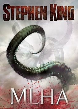 Stephen King: Mlha cena od 213 Kč