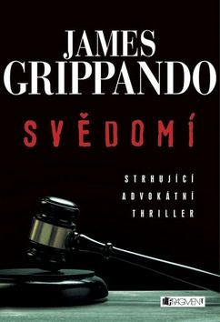 James Grippando: Svědomí / Prosba o milost cena od 191 Kč