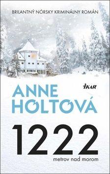 Anne Holt: 1222 metrov nad morom cena od 272 Kč