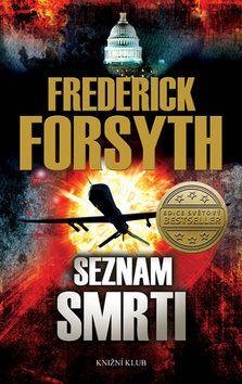 Frederick Forsyth: Seznam smrti cena od 237 Kč